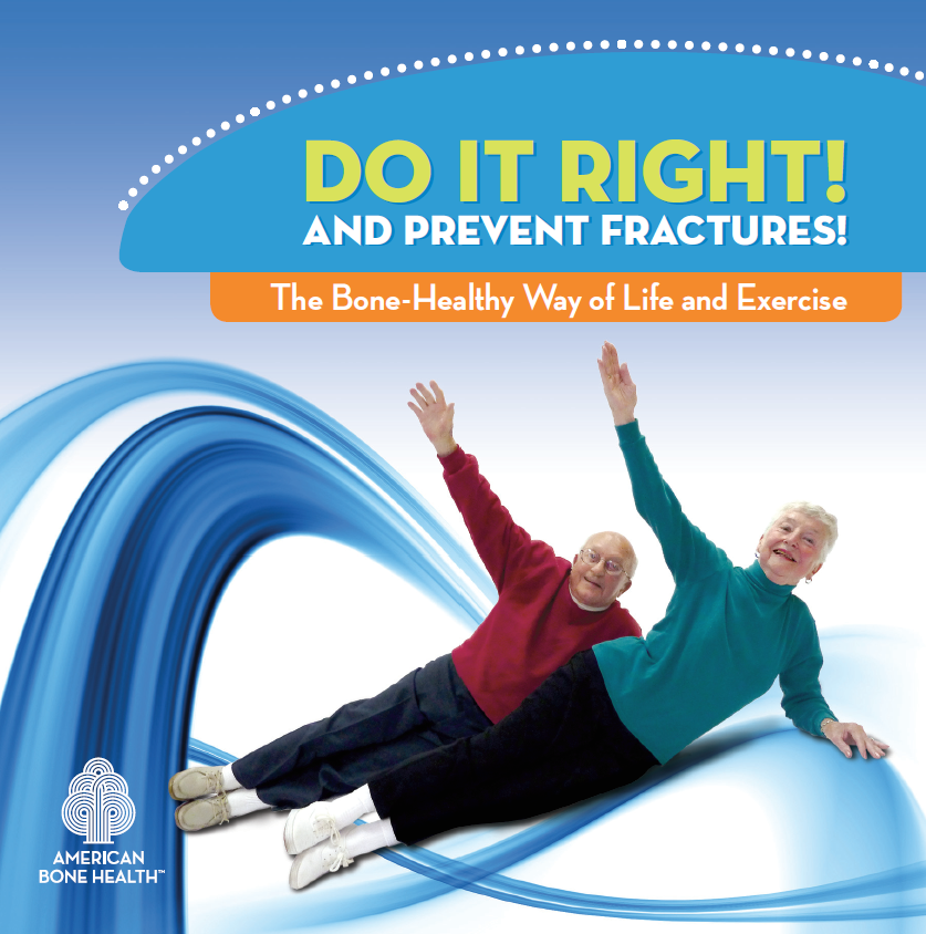 Do It Right and Prevent Fractures