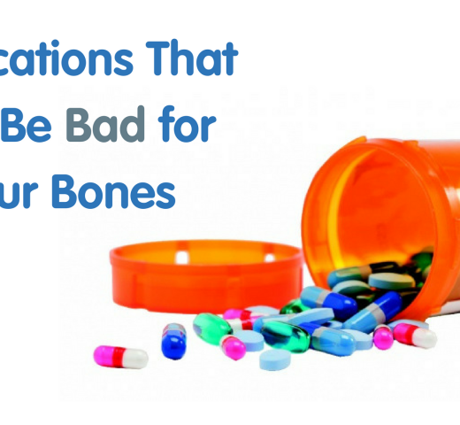 Medications That Can Be Bad for Your Bones
