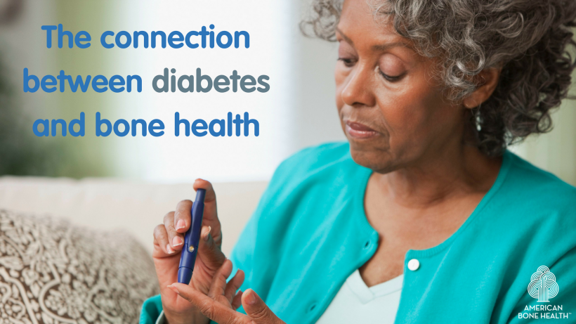 What Is the Connection Between Diabetes and Bone Health?